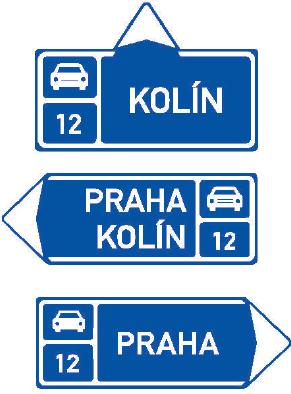 Směrová tabule před nájezdem na silnici pro motorová vozidla (přímo, vlevo nebo vpravo)