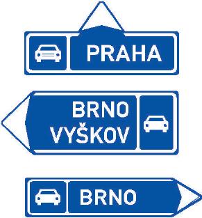 Směrová tabule pro příjezd k silnici pro motorová vozidla (přímo, vlevo nebo vpravo)